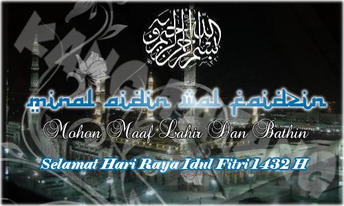 Selamat Hari Raya Idul FItri 1432 H